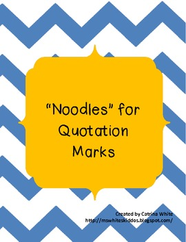 """""""Noodles"""" for Quotation Marks"""