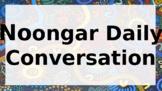 Noongar Language Daily Conversation Words