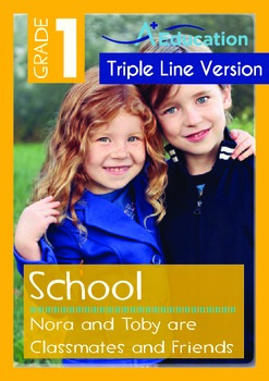 Nora and Toby Are Classmates and Friends (with 'Triple-Track Writing Lines')