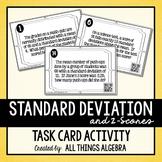 Normal Distribution, Standard Deviation, Z-Scores Task Cards