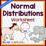 Normal Distributions 68 - 95 - 99.7 Worksheet