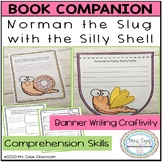 Norman the Slug with the Silly Shell Book Companion 2nd &