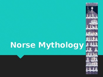 Norse Mythology, Gods, and Creatures Powerpoint