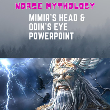 Norse Mythology - Mimir's Head and Odin's Eye Powerpoint