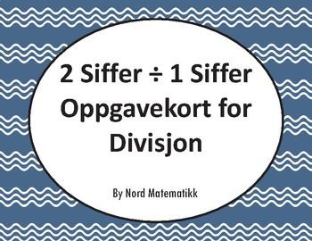 Norsk: 2 Siffer ÷ 1 Siffer Oppgavekort for Divisjon