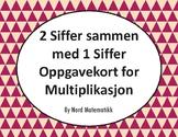 Norsk: 2 Siffer sammen med 1 Siffer Oppgavekort for Multip