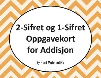 Norsk: 2-Sifret og 1-Sifret Oppgavekort for Addisjon