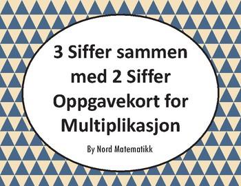 Norsk: 3 Siffer sammen med 2 Siffer Oppgavekort for Multiplikasjon