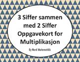 Norsk: 3 Siffer sammen med 2 Siffer Oppgavekort for Multip