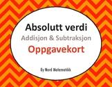 Norsk: Absolutt verdi: Addisjon & Subtraksjon Oppgavekort