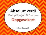 Norsk: Absolutt verdi: Multiplikasjon & Divisjon