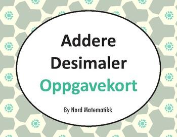 Norsk: Addere Desimaler Oppgavekort