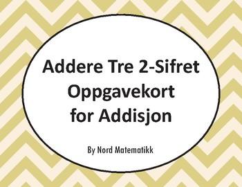 Norsk: Addere Tre 2-Sifret Oppgavekort for Addisjon