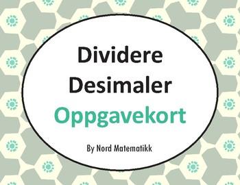 Norsk: Dividere Desimaler Oppgavekort