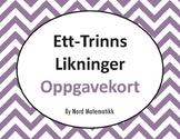 Norsk: Ett-Trinns Likninger Oppgavekort