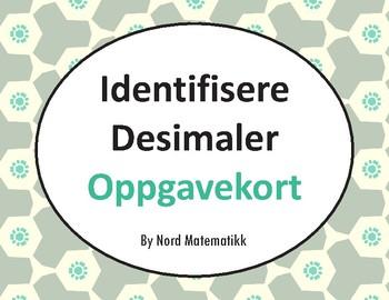 Norsk: Identifisere Desimaler Oppgavekort