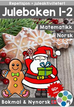 Norsk: Juleboken 1-2 - norsk, matte og oppgaver med julete