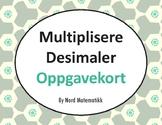 Norsk: Multiplisere Desimaler Oppgavekort
