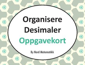 Norsk: Organisere Desimaler Oppgavekort