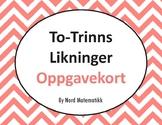 Norsk: To-Trinns Likninger Oppgavekort