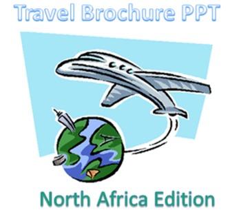 North Africa Travel Brochure PowerPoint Activity