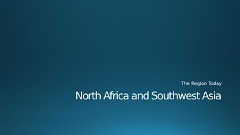 North Africa and Southwest Asia The Region Today Lecture