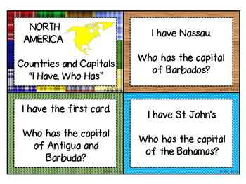 North America: Countries and Capitals- I Have, Who Has