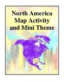North America Map Activity and Mini Theme