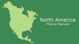 North America - Physical Features