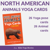 Yoga Cards for Kids - North American Animals Alphabet