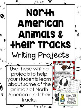 North American Animals & their Tracks - Writing Projects