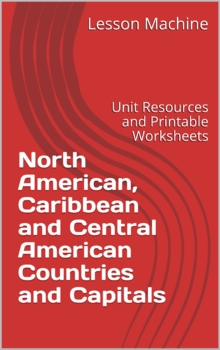 North American / Caribbean / Central American Countries and Capitals