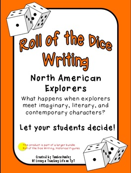 Roll of the Dice Writing {North American Explorers}