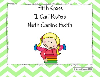 """North Carolina 5th Grade """"I Can"""" Posters for Health Essent"""