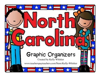 North Carolina Graphic Organizers (Perfect for KWL charts