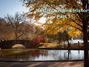 North Carolina History PowerPoint - Part I