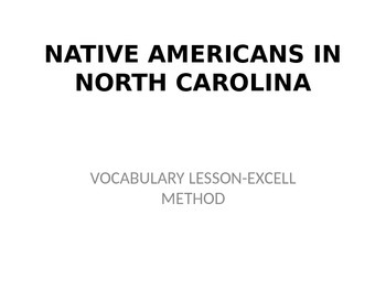 North Carolina Native American ExC-ELL vocabulary Powerpoint