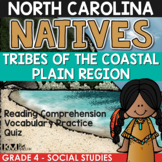 North Carolina Natives: Tribes of the Coastal Plain Region