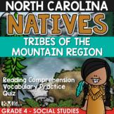North Carolina Natives: Tribes of the Mountain Region