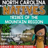 North Carolina Natives: Tribes of the Mountain Region