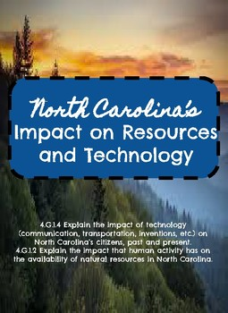 North Carolina's Impact of technology and impact of human activity on resources
