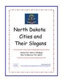 North Dakota Cities and Their Slogans