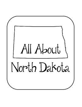 North Dakota State Lapbook/Interactive Notebook.  US State History. Geography