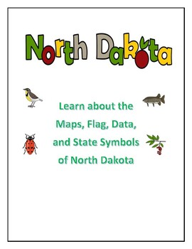 North Dakota Maps, Flag, Data and Geography Assessment