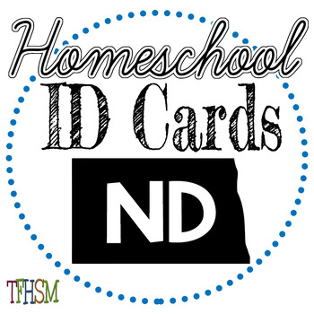 North Dakota (ND) Homeschool ID Cards for Teachers and Students