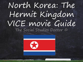 North Korea VICE Documentary Video Guide