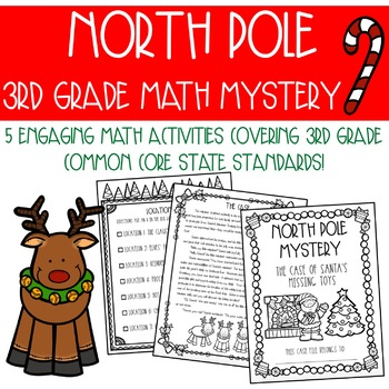 North Pole 3rd Grade Math Mystery