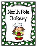 North Pole Bakery (Dramatic Play)