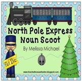 North Pole Express Noun Scoot game *ELA *winter *noun posters