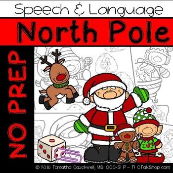 North Pole: No Prep Speech and Language